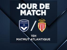 比赛日:法甲第14轮,波尔多VS摩纳哥